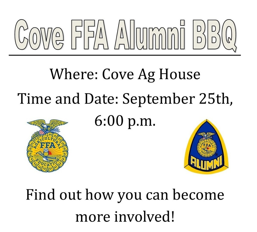 The Cove FFA Alumni is holding a welcome back to school BBQ next Wednesday. Students enrolled in Ag and their parents are encouraged to come!